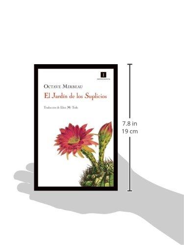 El Jardín de los Suplicios (Impedimenta) (Spanish Edition)