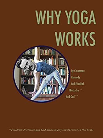Why Yoga Works