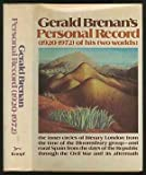Personal Record, 1920-1972, Gerald Brenan, 0394495829