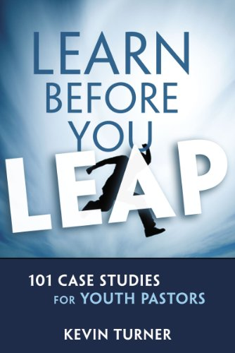 Turner Case (Learn Before You Leap: 101 Case Studies for Youth Pastors (YS Academic))