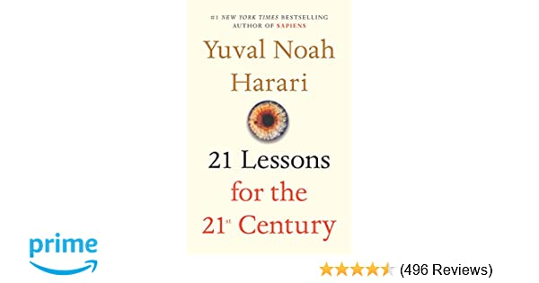 21 Lessons for the 21st Century: Yuval Noah Harari: 9780525512172