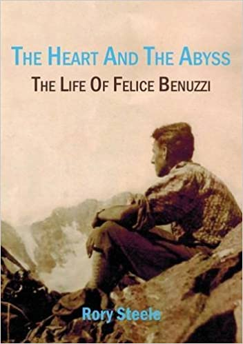 Book The Heart and the Abyss: The Life of Felice Benuzzi