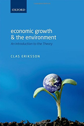 Economic Growth and the Environment: An Introduction to the Theory
