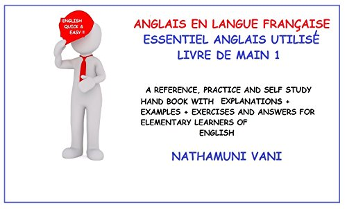 Anglais En Langue Francaise Essentiel Anglais Utilise Livre