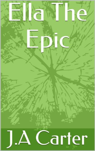 Ella The Epic (Creatures Of light Book 1)