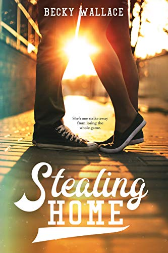 Stealing Home by [Wallace, Becky]