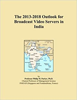 The 2013-2018 Outlook for Broadcast Video Servers in India