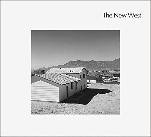 Robert Adams The New West