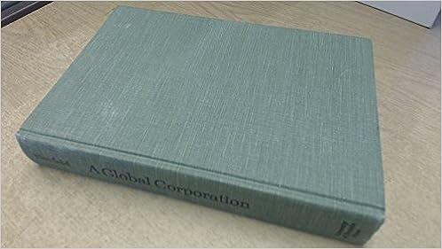 a global corporation a history of the international development of masseyferguson limited