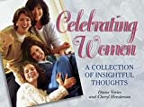 Celebrating Women, Diane Voreis and Cheryl Henderson, 1562453483