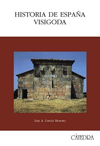 Historia de Espana visigoda / History of Visigothic Spain (Historia mayor) (Spanish Edition) (450 Estudio)