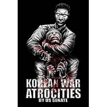 Korean War Atrocities: Illustrated