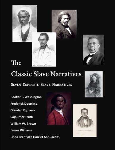 Books : The Classic Slave Narratives: Seven Complete Slave Narratives (African American History)