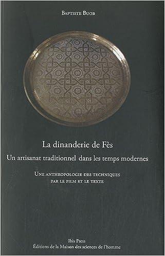 la dinanderie de fs un artisanat traditionnel dans les temps modernes 9782735112326 amazoncom books