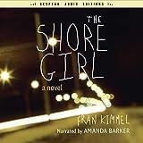 The Shore Girl: A Novel