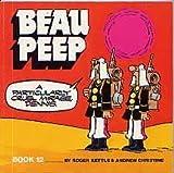 Beau Peep Book: Bk. 12: The Adventures of Legionnaire Beau Peep