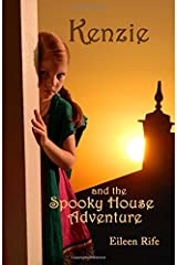 Kenzie and the Spooky House Adventure: Missionary Kid in India (Missionary Kid Series) (Volume 1) Paperback