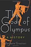 The Gods of Olympus, Barbara Graziosi, 0805091572