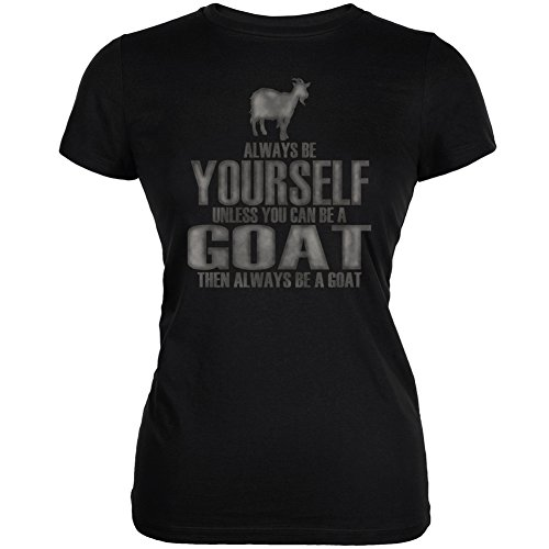 Always Be Yourself Goat Black Juniors Soft T-Shirt