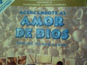 Acercandote Al Amor De Dios: Coming To God's Love