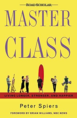 Master Class: Living Longer, Stronger and Happier: Amazon.es ...