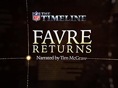 The Timeline - Favre Returns