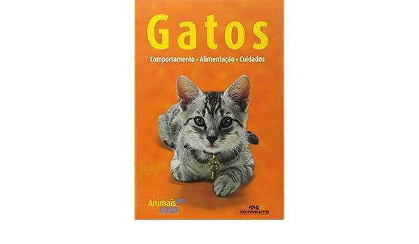 COMPORTAMENTO - ALIMENTAcAO - CUIDADOS: Birgit Gollmann: 9788506040386: Amazon.com: Books