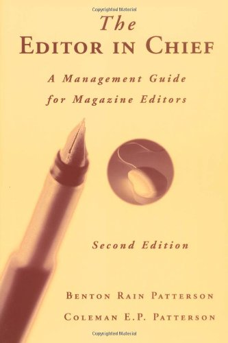 The Editor in Chief: A Management Guide for Magazine Editors by Wiley-Blackwell