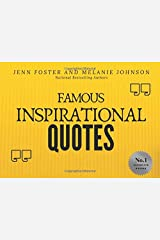 Famous Inspirational Quotes: Over 100 Motivational Quotes for Life Positivity Paperback