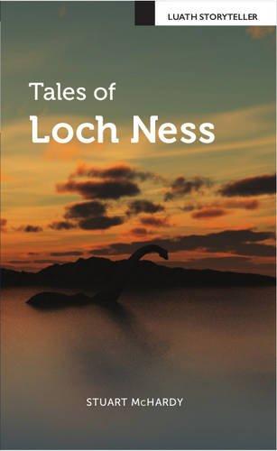 Tales Of Loch Ness  Luath Storyteller