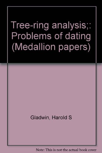 Tree-ring Analysis: Problems of Dating, Vol. 1: The Medicine Valley Sites (Medallion Papers, No. 32)
