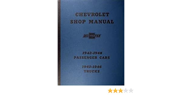 1942-1948 Chevrolet Passenger Cars 1942-1946 Trucks Factory Shop Manual