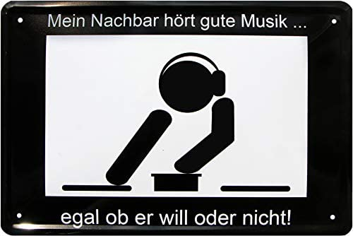 Blechladen Mi Vecino Escucha Buena música. Techno - Cartel ...
