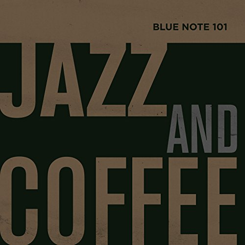 Blue Note 101: Jazz And Coffee