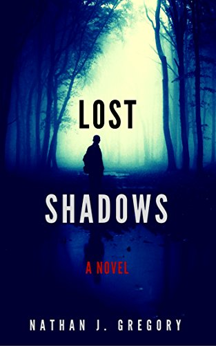 Jay must save our planet, which is completely lost in darkness… Lost Shadows: A Novel (Lost Shadows series Book 1) by Nathan Gregory