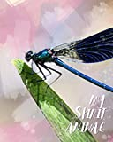 My Spirit Animal: Dragonfly Watercolor Cover