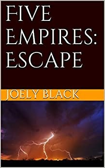 Five Empires: Escape by [Black, Joely]
