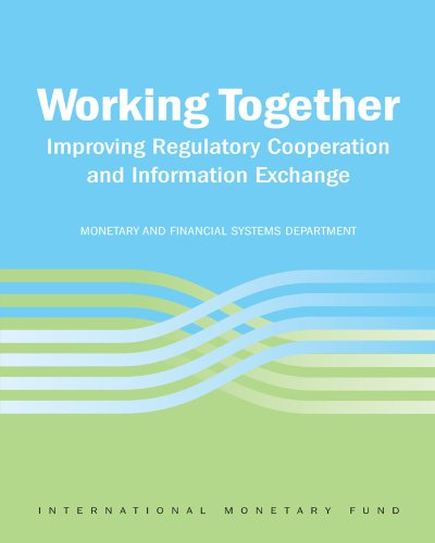 (Working Together: Improving Regulatory Cooperation and Information Exchange )