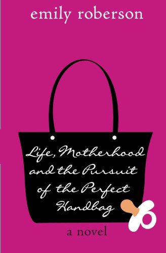 Life Motherhood Pursuit Perfect Handbag product image
