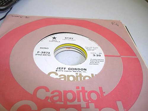 JEFF GORDON 45 RPM Stay / Same