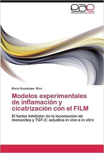 Modelos experimentales de inflamación y cicatrización con el ...
