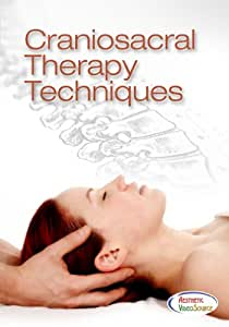 Craniosacral Therapy Techniques DVD - Learn Professional Massage Techniques With This DVD Course - This Massage Training DVD Won a Telly Award - The Best Craniosacral Therapy Video (2 Hrs. 27 Mins.)