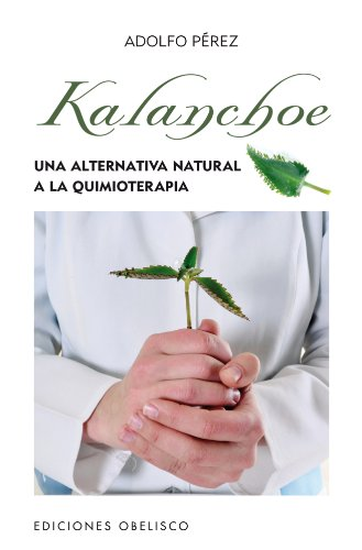 Kalanchoe (Spanish Edition)