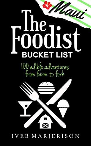 """Price comparison product image The Foodist Bucket List: Maui: 100 """"Must-Try"""" Dining,  Drinks,  Restaurant"""