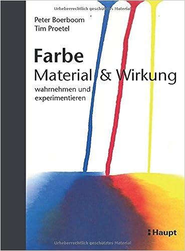 Farbe: Material und Wirkung: wahrnehmen und experimentieren: Amazon ...