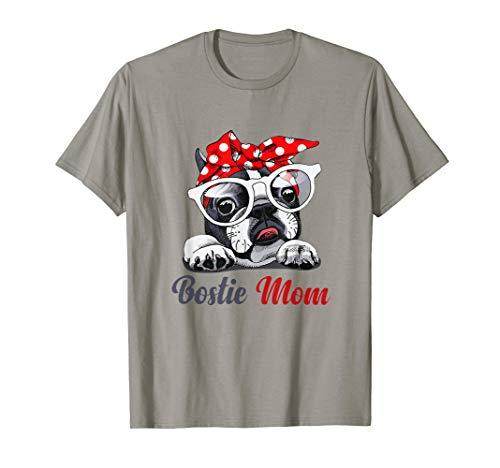 Bostie Mom T-Shirt Boston Terrier Gift For Women T-Shirt