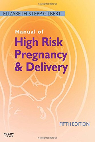 Manual of High Risk Pregnancy and Delivery (Manual of High Risk Pregnancy & Delivery)