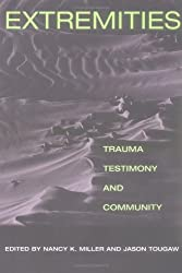 Extremities: Trauma, Testimony, and Community