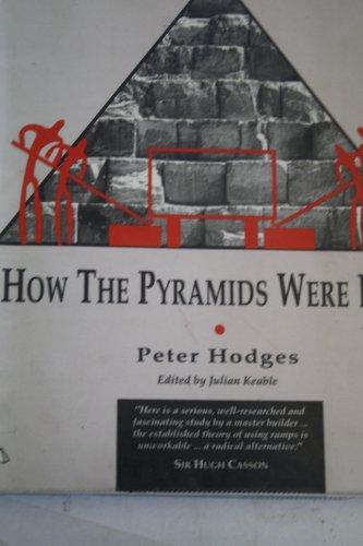 How the Pyramids Were Built