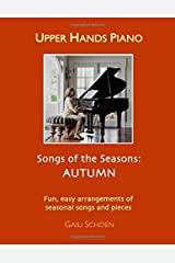Upper Hands Piano: SONGS OF THE SEASONS: Autumn Paperback
